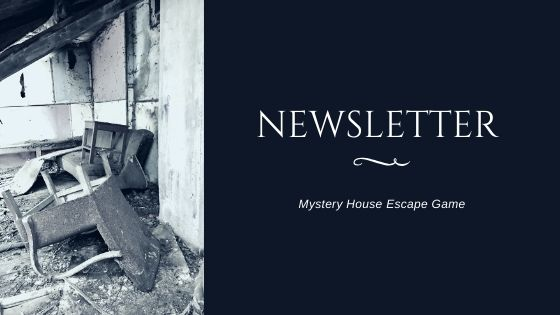 Newsletter Mystery House Escape Game